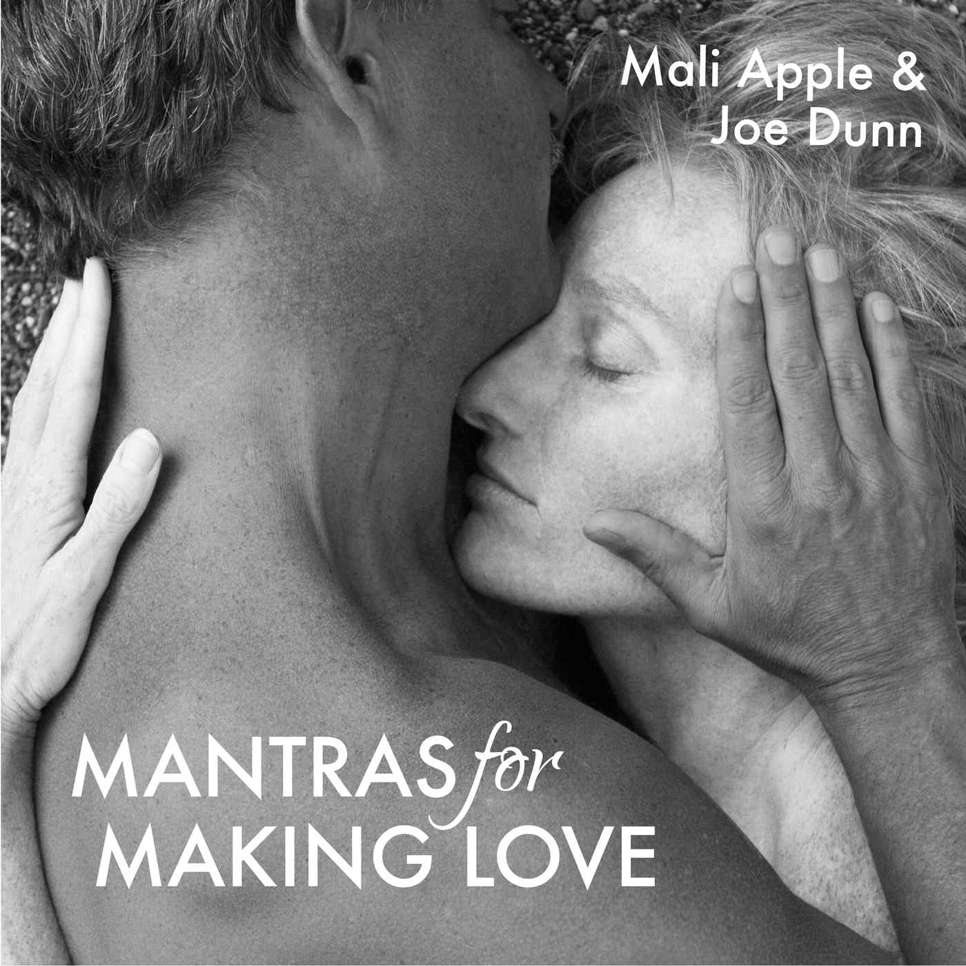A gift from mali joe mantras for making love